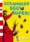 Scrambled Eggs Super!: Yellow Back Book