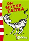 On Beyond Zebra: Yellow Back Book