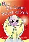 The Games Player of Zob: Band 15/Emerald