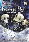 Fearless Flynn and Other Tales: Band 17/Diamond
