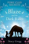 Blaze and the Dark Rider