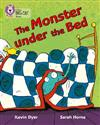 The Monster Under the Bed: Band 11/Lime
