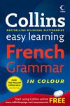 Collins Easy Learning French Grammar [2nd Edition]