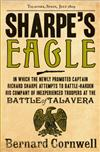 Sharpe's Eagle: The Talavera Campaign, July 1809