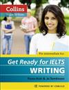 Get Ready for IELTS - Writing: IELTS 4+ (A2+)