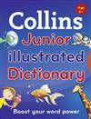 Collins Junior Illustrated Dictionary: Boost Your Word Power, for Age 6+