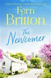 The Newcomer: A Heartwarming, Feel Good Novel Perfect for the Easter Holidays!