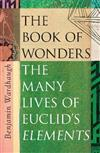 The Book of Wonders: How Euclid's Elements Built the World