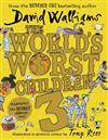 World's Worst Children 3, The: Fiendishly Funny New Short Stories for Fans of David Walliams Books