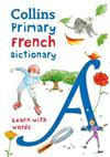 Primary French Dictionary: Illustrated Dictionary for Ages 7+