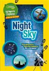 Ultimate Explorer Night Sky: Find Adventure! Have Fun Outdoors! be a Stargazer!