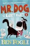 Mr. Dog and the Rabbit Habit