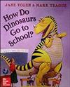 Reading Wonders Literature Big Book: How Do Dinosaurs Go to School? Grade K