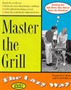 Master the Grill the Lazy Way