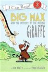 Big Max and the Mystery of the Missing Giraffe