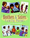 Brothers and Sisters: Family Poems