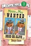 I Can Read3: Miinie And Moo: Wanted Dead Or Alive