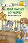 Little Critter: Just Saving My Money (I Can Read! My First Shared