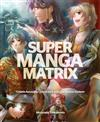 Super Manga Matrix