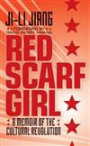 Red Scarf Girl (rpkg): A Memoir of the Cultural Revolution
