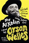 Mr. Arkadin: Aka Confidential Report: The Secret Sordid Life of an International Tycoon
