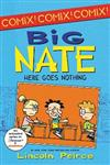 Big Nate: Here Goes Nothing