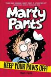Marty Pants #2: Keep Your Paws Off!