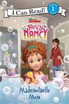Disney Junior Fancy Nancy: Mademoiselle Mom