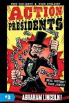 Action Presidents #2: Abraham Lincoln!