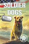 Soldier Dogs #6: Heroes on the Home Front