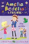 Amelia Bedelia & Friends #3: Arise and Shine
