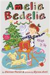 Amelia Bedelia Special Edition Holiday Chapter Book #1: Amelia Bedelia Wraps It Up