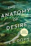 The Anatomy Of Desire [Large Print]