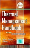 Thermal Management Handbook: For Electronic Assemblies