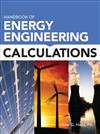 Handbook of Energy Engineering Calculations