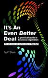It's An Even Better Deal: A Practical Negotiation Handbook