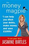 The Money Magpie: I can help you ditch your debts, make money and save GBP1000s
