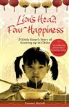 Lion's Head, Four Happiness: A Little Sister's Story of Growing up in China