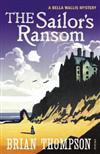 The Sailor's Ransom: A Bella Wallis Mystery