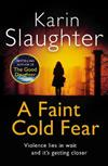 A Faint Cold Fear: (Grant County series 3)