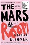 The Mars Room: Shortlisted for the Man Booker Prize 2018