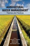 Agricultural Water Management: Theories and Practices