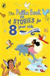 The Puffin Book of Stories for Eight-year-olds