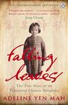 Falling Leaves Return to Their Roots: The True Story of an Unwanted Chinese Daughter