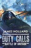 Duty Calls: Battle of Britain: World War 2 Fiction