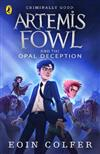 Artemis Fowl and the Opal Deception