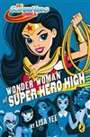DC Super Hero Girls: Wonder Woman at Super Hero High