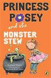 Princess Posey and the Monster Stew