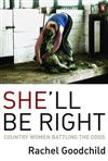 She'll be Right: Country Women Battling the Odds