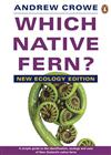 Which Native Fern?: New Ecology Edition